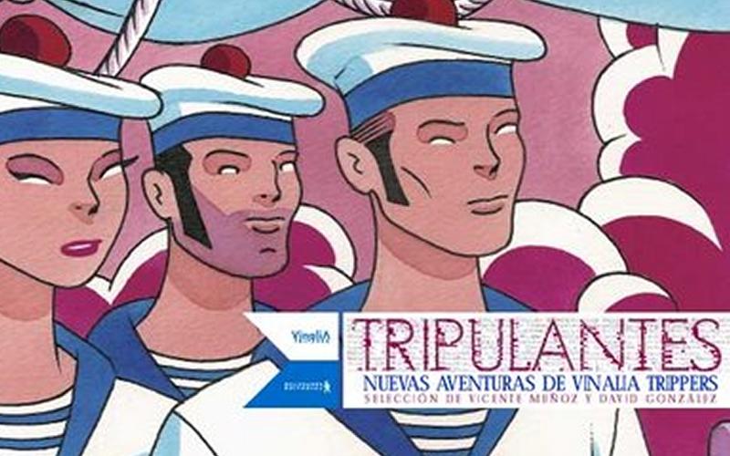 TRIPULANTES. NUEVAS AVENTURAS DE VINALIA TRIPPERS (2007)