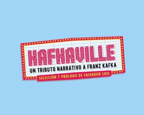 KAFKAVILLE. UN TRIBUTO NARRATIVO A FRANZ KAFKA (2015)
