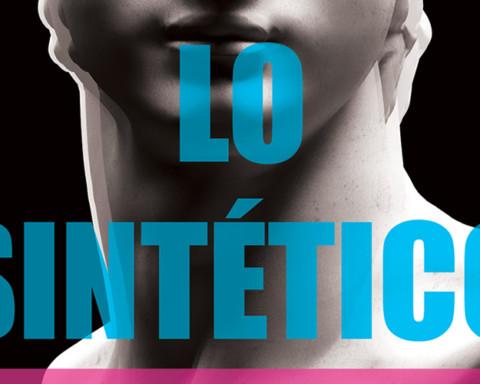 LO SINTÉTICO. NARRACIONES SOBRE ROBOTS, SERES POSHUMANOS E INTELIGENCIAS ARTIFICIALES (2019)